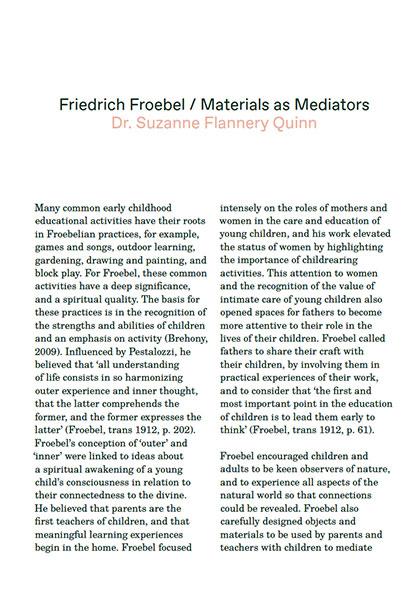 Friedrich Froebel / Materials as Mediators